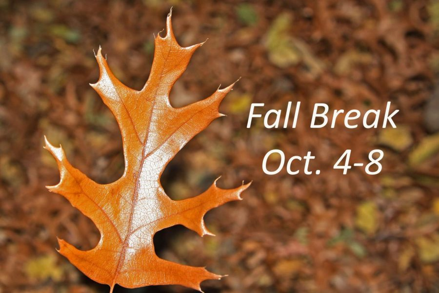 Fall+break+for+students+runs+Oct.+4-8.