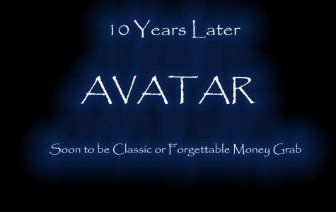 Avatar 10 years later: Classic or Bust?