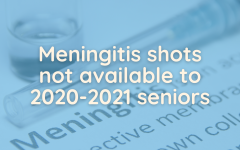 Unlike previous years, the district will not offer meningitis shots to graduating seniors. In an email to students, college and career counselor Cory Gropp provided ways students can get the vaccine.