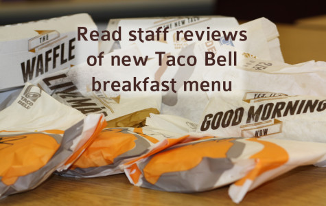 Eagle's Tale staff taste tests new Taco Bell breakfast menu