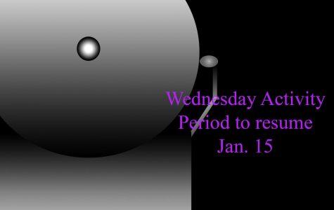 Wednesday activity period schedule starts Jan. 15