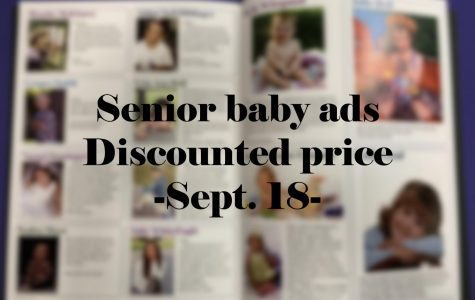 After the discount deadline passes, the 1/4 page and 1/8 page senior baby ads will cost $65 and $95, respectively.