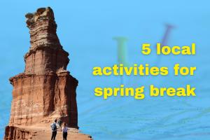 5 local activities for spring break