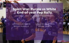 Students can participate in an end-of-year pep rally on Monday during homeroom. The theme will be Spirit War: Purple vs White, and underclassmen are asked to wear white, while upperclassmen are asked to wear purple.